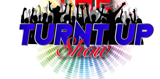 The Turnt Up Show